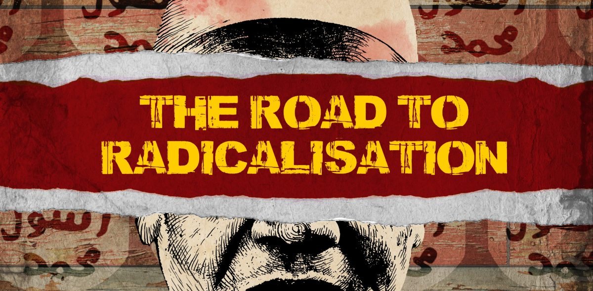 The Road to Radicalisation - My latest documentary project!